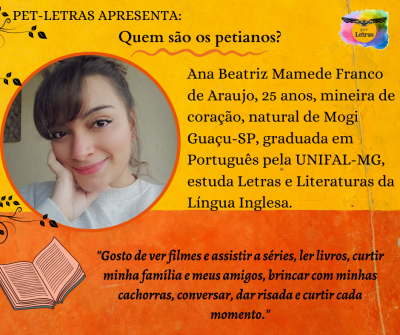 Quem são os petianos? Conheça a petiana Ana Beatriz Mamede Franco