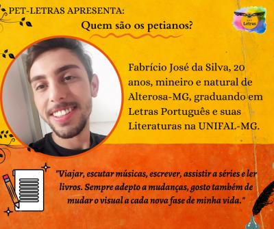 Quem são os petianos? Conheça o petiano Fabrício José da Silva