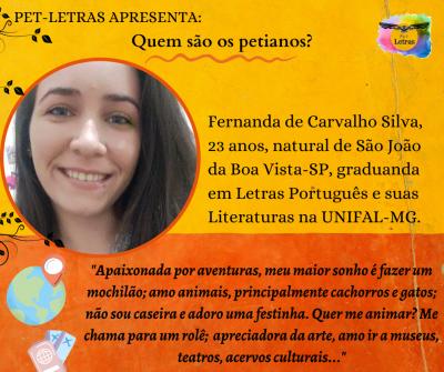 Quem são os petianos? Conheça a petiana Fernanda de Carvalho Silva