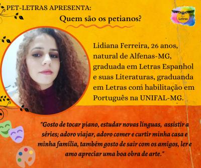 Quem são os petianos? Conheça a petiana Lidiana Ferreira