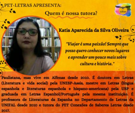 Quem é nossa tutora? Conheça nossa tutora Katia Oliveira