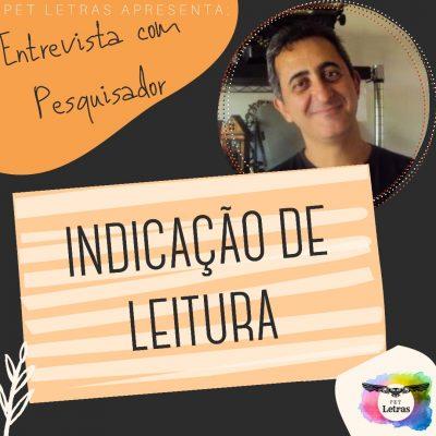 Entrevista com Pesquisador: Veja as dicas de leitura do Dr. Eloésio Paulo dos Reis