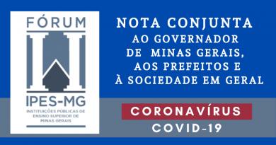 Fórum das Instituições de Ensino Superior Públicas de Minas Gerais emite nota conjunta ao governo do estado, aos prefeitos e à sociedade