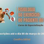 Seleção para a especialização em Fisiologia do Exercício: do paciente ao atleta