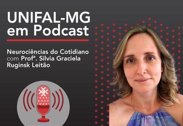 """Podcast """"Curiosidades sobre a memória"""" – Profa. Silvia Graciela Ruginsk Leitão"""