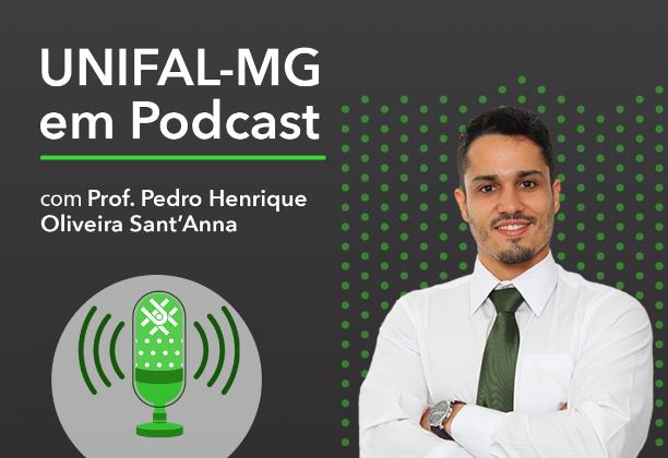 """Podcast """"Julho Verde: prevenção ao câncer de cabeça e pescoço"""" – Prof. Pedro Henrique Sant'Anna"""