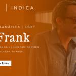 """""""Tio Frank"""", de Alan Ball, por Geraldo Liska"""