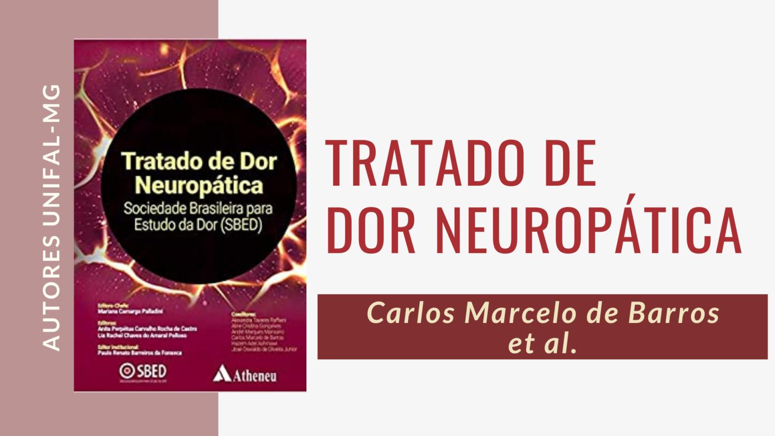 """""""Tratado de Dor Neuropática"""" – Carlos Marcelo de Barros et al."""