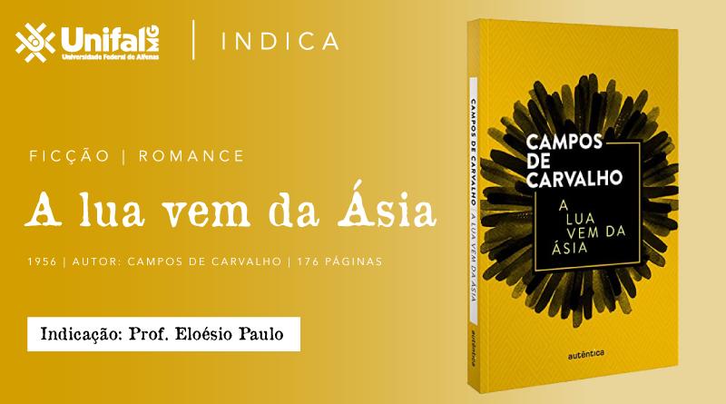 """""""A lua vem da Ásia"""", de Campos de Carvalho, por Eloésio Paulo"""