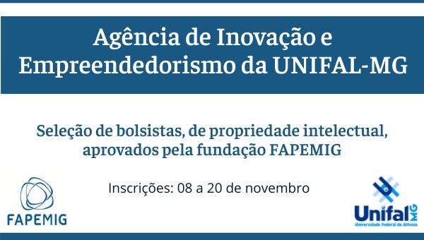 Seleção de bolsistas para a Agência de Inovação e Empreendedorismo da UNIFAL-MG