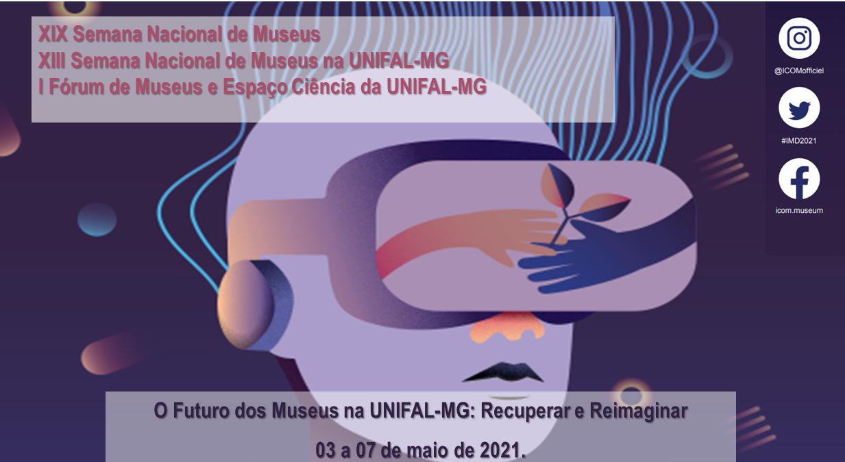XIII Semana Nacional de Museus da UNIFAL-MG